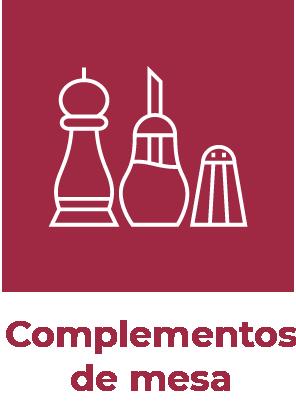 COMPLEMENTOS DE MESA